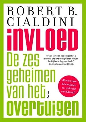Invloed - Robert Cialdini